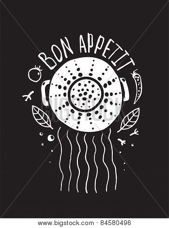 Bon Appetit Pasta Design with Colander and Lettering White on Black