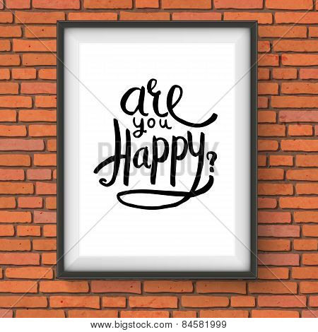 Conceptual Are You Happy Texts on a Frame