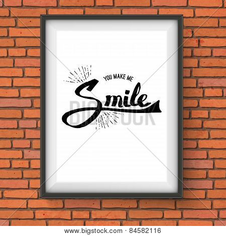 You Make Me Smile Concept on a Frame