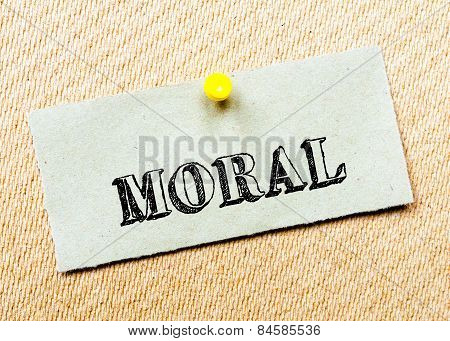 Recycled Paper Note Pinned On Cork Board. Moral Message. Concept Image