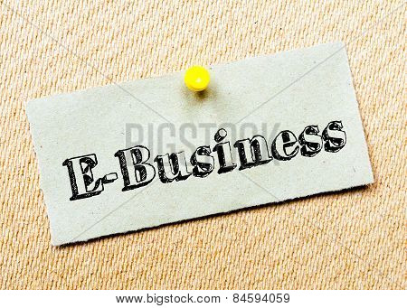 Recycled Paper Note Pinned On Cork Board. E-business Message