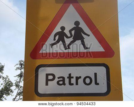 Patrol sign