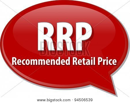 word speech bubble illustration of business acronym term RRP Recommended Retail Price