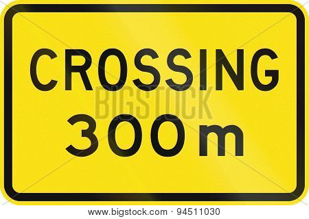 Crossing In 300 Meters In Australia