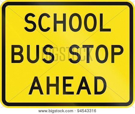 School Bus Stop Ahead In Australia