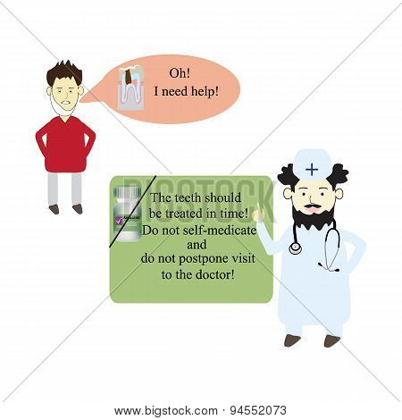The patient asks the doctor to help cure a tooth. Vector illustration on isolated background