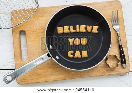 Alphabet Biscuits Quote Believe You Can And Kitchenware