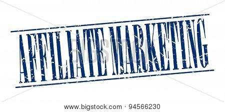 Affiliate Marketing Blue Grunge Vintage Stamp Isolated On White Background