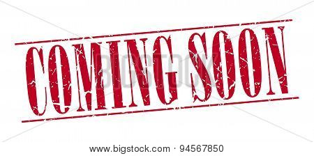Coming Soon Red Grunge Vintage Stamp Isolated On White Background