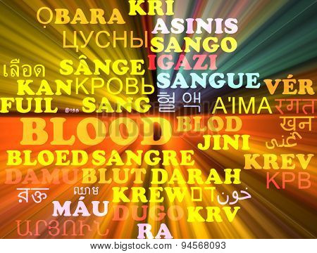 Background concept wordcloud multilanguage international many language illustration of blood glowing light