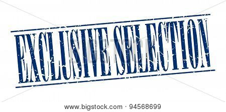 Exclusive Selection Blue Grunge Vintage Stamp Isolated On White Background