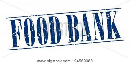 Food Bank Blue Grunge Vintage Stamp Isolated On White Background