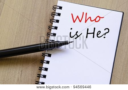 Who Is He Concept Notepad