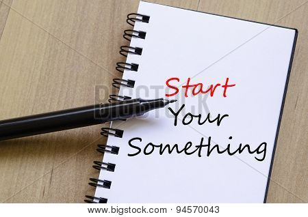 Start Your Something Text Concept