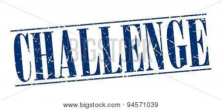 Challenge Blue Grunge Vintage Stamp Isolated On White Background