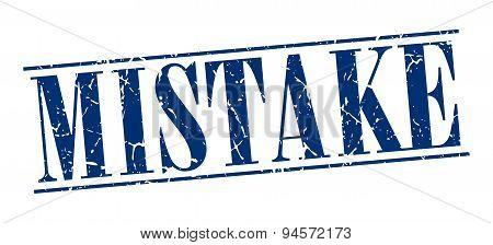 Mistake Blue Grunge Vintage Stamp Isolated On White Background