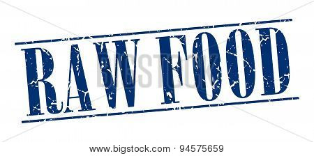 Raw Food Blue Grunge Vintage Stamp Isolated On White Background