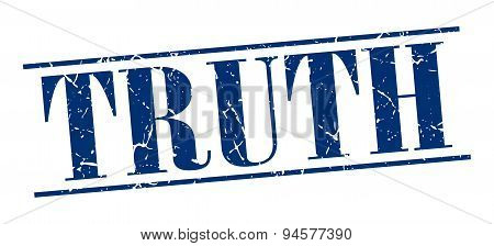 Truth Blue Grunge Vintage Stamp Isolated On White Background