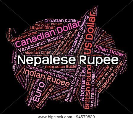 Nepalese Rupee Indicates Foreign Currency And Coinage
