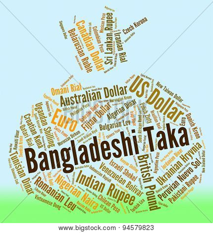 Bangladeshi Taka Represents Foreign Exchange And Coinage