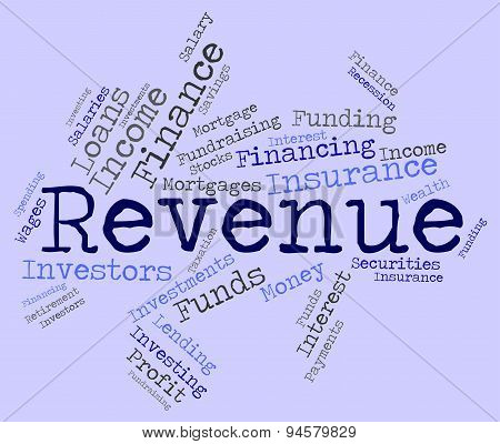 Revenue Word Represents Wage Earns And Salaries