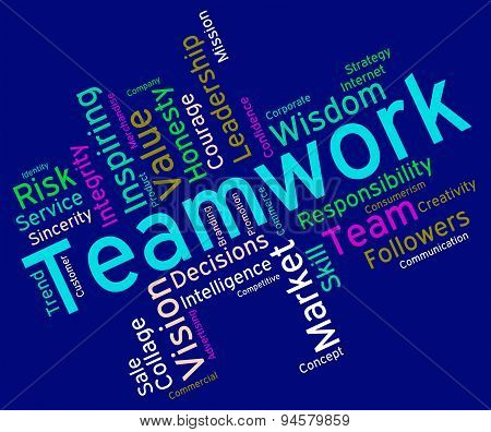 Teamwork Words Indicates Unit Wordcloud And Group
