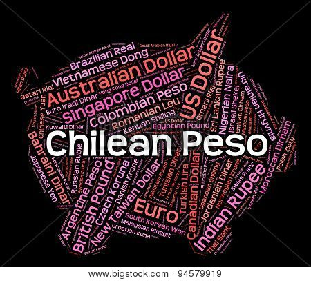 Chilean Peso Means Foreign Currency And Currencies