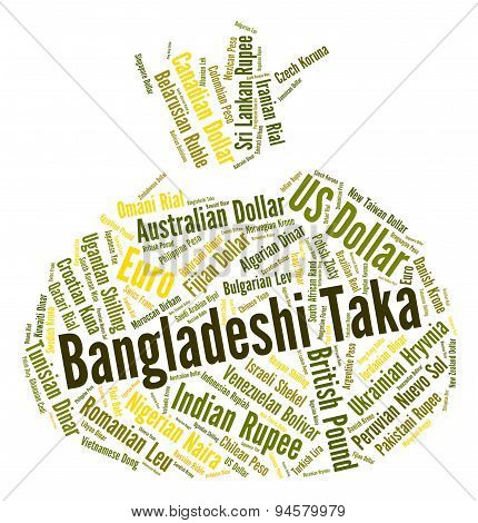 Bangladeshi Taka Represents Foreign Currency And Currencies