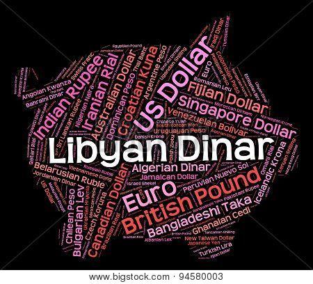 Libyan Dinar Indicates Foreign Exchange And Dinars