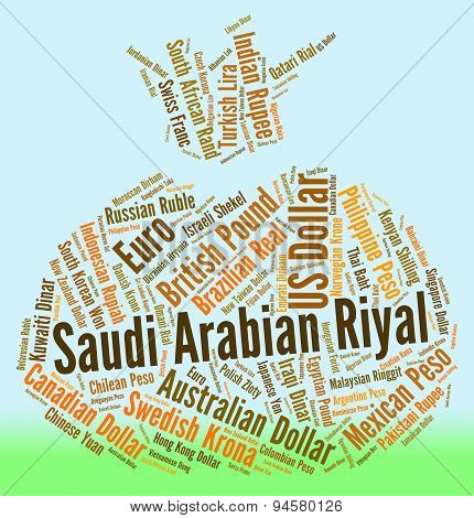 Saudi Arabian Riyal Means Foreign Currency And Banknote