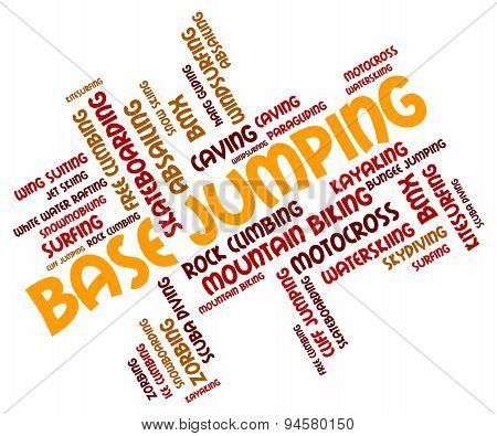 Base Jumping Indicates Word Parachuting And Text