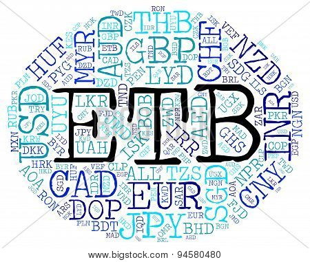 Etb Currency Indicates Exchange Rate And Coin