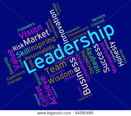 Leadership Words Represents Led Command And Authority
