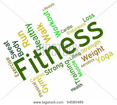 Fitness Words Means Physical Activity And Exercise