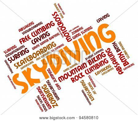 Skydiving Word Represents Parachuting Parachutist And Freefall