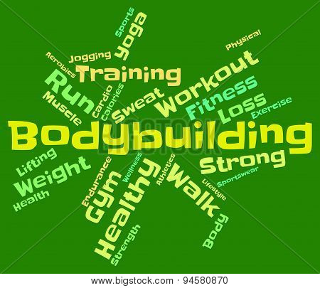 Bodybuilding Word Shows Workout Equipment And Active