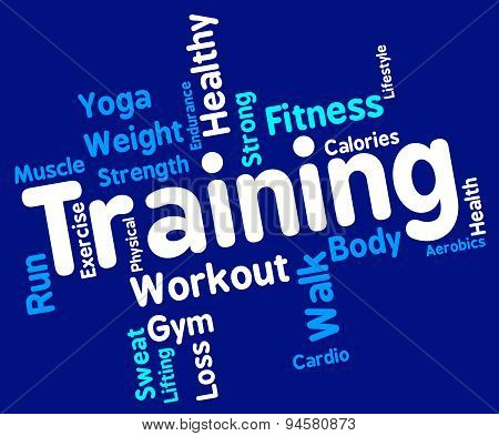 Training Words Represents Get Fit And Exercising
