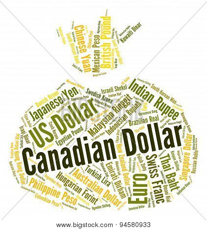 Canadian Dollar Represents Currency Exchange And Banknotes
