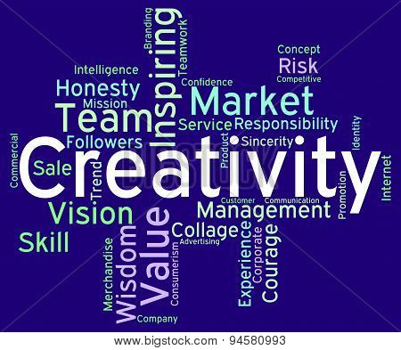 Creativity Words Indicates Design Concept And Artistic