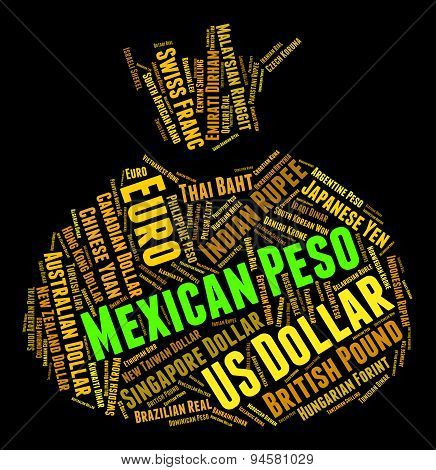 Mexican Peso Means Currency Exchange And Forex