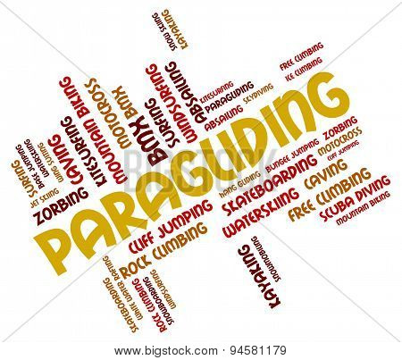 Paragliding Word Indicates Paraglider Glider And Paragliders