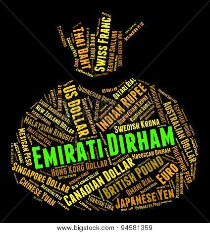 Emirati Dirham Means United Arab Emirates And Currency