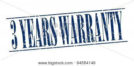 3 Years Warranty Blue Grunge Vintage Stamp Isolated On White Background