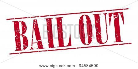 Bail Out Red Grunge Vintage Stamp Isolated On White Background
