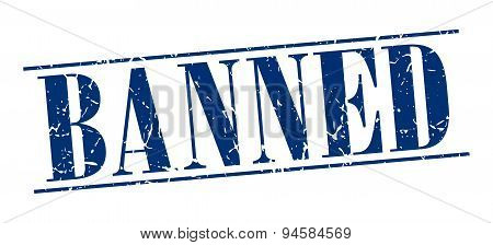 Banned Blue Grunge Vintage Stamp Isolated On White Background
