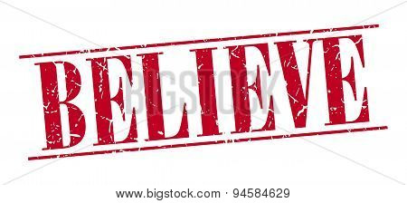 Believe Red Grunge Vintage Stamp Isolated On White Background