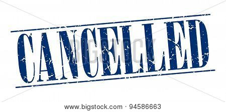 Cancelled Blue Grunge Vintage Stamp Isolated On White Background