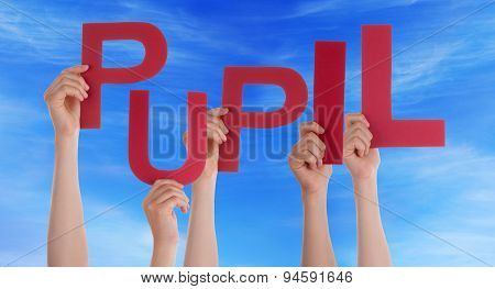 Many People Hands Holding Red Word Pupil Blue Sky