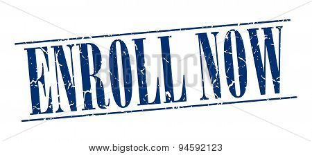 Enroll Now Blue Grunge Vintage Stamp Isolated On White Background