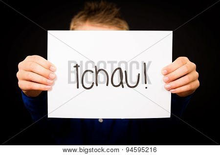 Child Holding Sign With Portuguese Word Tchau - See You Later